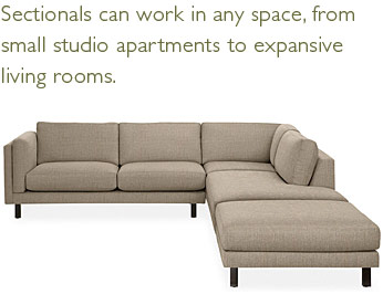 Sectionals can work in any space, from small studio apartments to expansive living rooms.